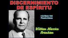 DISCERNIMIENTO DE ESPÍRITU - Por William Marrion Branham