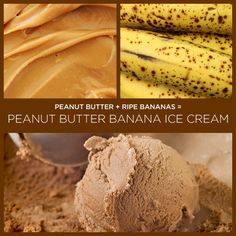Peanut Butter   Ripe Bananas = Peanut Butter Banana Ice Cream