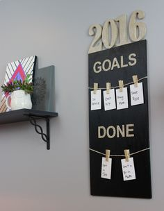 New Years is here and it is time to make a 2016 Goal Board for the new year. This will be perfect decor for the new year.