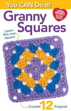 All you need to share in the granny square fun is learn to make one easy square. We take you step by step with photos so you can master the granny. Put squares together for any of the 12 Super Saver projects.