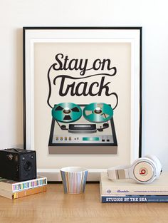 Vintage 2-Track Recorder Art Print. Cool Retro Music Poster. Typography Poster. Positive Quote Art. Stay on Track 11x14 Print. $20.00, via Etsy.