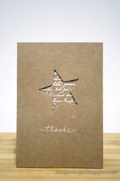 negative space die cut star backed with white script embossed on kraft .this cud also be a christmas card Handmade Thank You Cards, Greeting Cards Handmade, Simple Handmade Cards, Cute Cards, Diy Cards, Cards For Men, Star Cards, Card Making Inspiration, Paper Cards