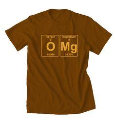 OMG Funny T shirt Chemistry TShirt Geek T shirts by MindHarvest, $19.99