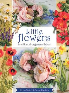 This irresistible #step-by-step project book is all about making little #flowers in #silk and #organza #ribbon. Using a combination of thread, ribbon #embroidery, #stumpwork, and other techniques, you can produce sweet strawberry blossoms, delightful daffodils, a ring of daisies, magnificent wild rose, butterflies, ladybugs, and so much more. Di van Niekerk and Marina Zherdeva have packed this book with information and many new techniques. #embroidery #stitching #needlework