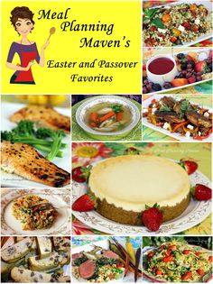 Fabulous Easter and Passover Menus 'n Recipes l Meal Planning Maven's Blog #passoverrecipes #easterrecipes #passovermenu #eastermenu Wonderful collection of Easter and Passover menus and recipes your whole family will enjoy!...