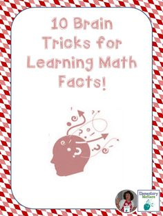 Elementary Matters: Brain Tricks for Learning Math Facts