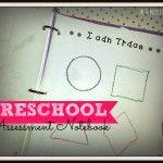 Preschool Assessment Notebook ~ final product