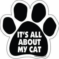 Imagine This Paw Car Magnet, It's All About My Cat, 5-1/2-Inch by 5-1/2-Inch, Ne