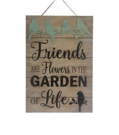 Wild Blooms Wall Decor-Friends are Flowers in The Garden of Life
