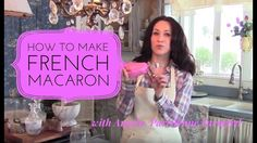 How to Make French Macaron - In Depth with Parisienne Farmgirl Best Macaron Recipe, French Macarons Recipe, Macarons Easy, Macaron Cookies, Cupcake Cookies, Home Recipes, Real Food Recipes, Kid Recipes, Yummy Food