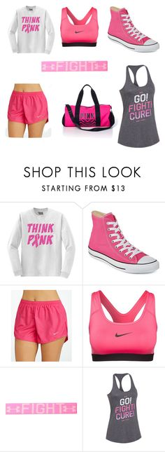"""Fight with breast cancer"" by fishnangel ❤ liked on Polyvore featuring Converse, NIKE, Under Armour and Victoria's Secret PINK"