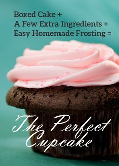 The Perfect Cupcake - easy-peasy with a boxed cake mix and some extra ingredients. Plus a recipe for Buttercream frosting!