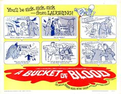 "A Bucket of Blood (1959), directed by Roger Corman. B-movie horror comedy. Walter Paisley: ""What're ya' having?"" Maxwell H. Brock: ""Some soy and wheat germ pancakes, organic guava nectar, calcium lactate and tomato juice, and garbanzo omelettes sprinkled with smoked yeast. Join us?"" Walter Paisley: ""No thanks... Sounds great, though! """