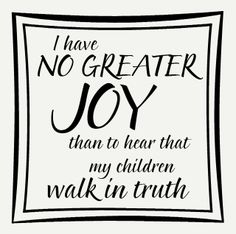 Religious Inspirational Wall Sticker Quote with Border Ideal for application on a tile - available in 2 sizesI Have No Greater Joy Than to Hear That My Children Walk In Truth - Wall Sticker with Border, $12.00
