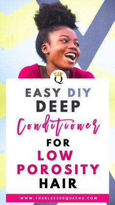 Easy Diy Deep Conditioner For Low Porosity Hair - Hair Care Low Porosity Hair Products, Hair Porosity, Natural Hair Care Tips, Natural Hair Styles, Natural Curls, Deep Conditioner For Natural Hair, Diy Conditioner 4c Hair, Anti Aging, Diy Moisturizer