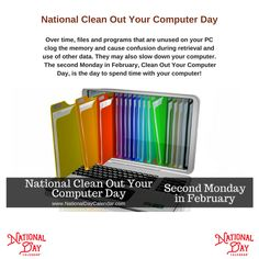 Clean Out Your Computer Day is the day to take some time out of your busy schedule to do needed care on your computers via @nationaldaycal