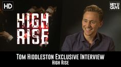James Kleinmann interviews actor Tom Hiddleston for his movie High Rise based on the book by J. The film is directed by Ben Whealey and has an all. Tom Hiddleston Interview, Tom Hiddleston Loki, Tom Hiddleston High Rise, Doctor Robert, Out Of The Closet, We Meet Again, Love You, My Love, Robert Downey Jr