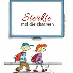 Sterkte met die eksamen Afrikaanse Quotes, D1, Wisdom Quotes, Picture Photo, Projects To Try, Meet, Fictional Characters, Fantasy Characters, Brainy Quotes