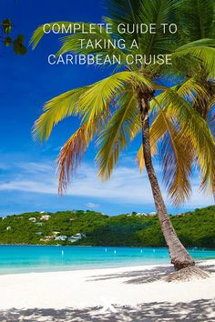 Here's everything you need to know before embarking on your sailing to the Caribbean. Southern Caribbean Islands, Eastern Caribbean Cruises, Western Caribbean, Caribbean Sea, Costa Maya, Virgin Gorda, Ocean Cruise, Belize City, Cruise Destinations