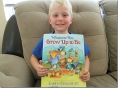 Whatever You Grow Up To Be by Karen Kingsbury