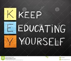 Keep-educating-yourself-acronym Stock Image - Image of expertise, competencies: 20226805 Life Choices Quotes, Real Life Quotes, Reality Quotes, Spiritual Quotes, Wisdom Quotes, Words Quotes, Team Quotes, Mindset Quotes, Motivational Quotes Wallpaper