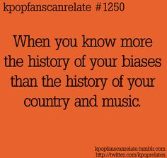 KPop Fans Can Relate #1250: I actually kinda do ~~ <3