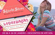 Sgarbi Store | Liquidação Primavera Verão. Descontos de até 50%. De 06 a 26 de Janeiro.
