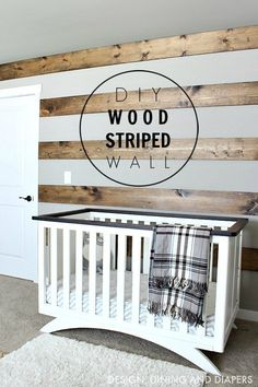 Diy Home : DIY Wood Striped Wall in rustic nursery! This wood accent wall is a great way to.