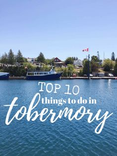 things to do in Tobermory Ontario Canada, the tip of the Bruce. Known for the Fathom Five National Park, the Bruce Trail, the Chi Cheemaun and Flower Pot Island. Tobermory Canada, Tobermory Ontario, Ottawa, Vancouver, Stuff To Do, Things To Do, Toronto, Ontario Travel, Canada Destinations
