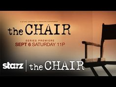 The Chair | First Look Trailer | STARZ - 2 directors (young/first time) with the same source material