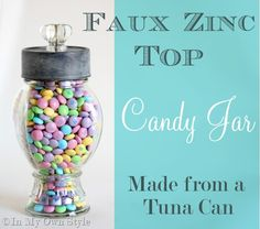 Easy to make Ballard Designs French Candy Jar Knock-Off using a tuna can.