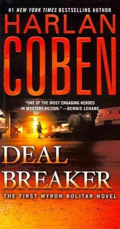 The debut of Myron Bolitar, a hotheaded, tenderhearted sports agent and one of the most fascinating and complex heroes in suspense fiction, Deal Breaker is a page-turning classic from Edgar Awardwinne