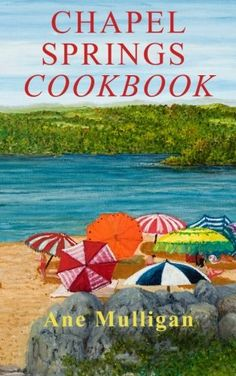 Chapel Springs Cookbook by Ane Mulligan http://www.amazon.com/dp/1941103340/ref=cm_sw_r_pi_dp_0S2lwb09QP04W