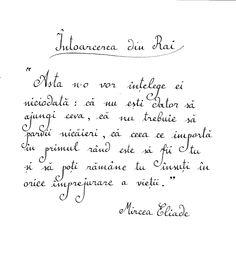 Mircea Eliade - Întoarcerea din Rai Feed Your Soul, Deep Thoughts, Favorite Quotes, Reading, Random, Wall, Books, Inspiration, Biblical Inspiration