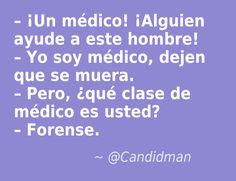 #Celebremos el #DiaDelMedico con un poco de #Humor… #Candidman #Frases #Chiste