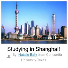 """The first student selected as the """"Abroad101 Student of the Week"""" #0001 is Natalie Bahr, a sophomore at Concordia University Texas, who was accepted to an intensive study abroad program in the heart of Shanghai, China."""