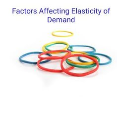 Factors Affecting Elasticity of Demand - Micro Economics | Major Factors which Affect the Elasticity of Demand of a Commodity | Economics | Factors determining price elasticity of demand #priceelasticity #elasticityofdemand #factorsaffectingelasticity