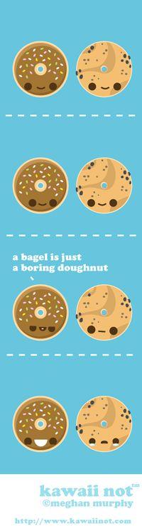 A Bagel Is Just A Boring Doughnut (Kawaii Not Comic)