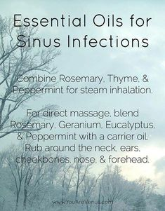 Natural Remedies For Sinusitis Easy go-to: Essential Oils for Sinus Infections.