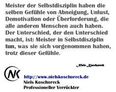 http://www.nielskoschoreck.de * #DIsziplin #Selbstdisziplin