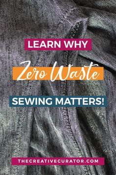 Sewing our own clothes is a great opportunity to be more sustainable. I love a bit of zero waste sewing and the effects of the fashion industry on our planet is one of the reasons I practise zero waste fashion ideas as much as possible. Click to learn why zero waste sewing really matters! #sewing #zerowaste #sewingprojects Easy Sewing Projects, Sewing Tutorials, Sewing Hacks, Video Tutorials, Sewing Tips, Sewing Ideas, Sewing Patterns Free, Free Sewing, Clothing Patterns