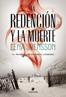 Lena Svensson: La redención y la muerte