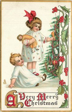 A VERY MERRY CHRISTMAS  girl carrying doll touches present on tree, baby sits below