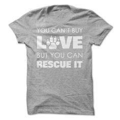 Rescue Love...T-Shirt or Hoodie. Click here to see --->>> www.sunfrogshirts.com/Pets/Rescue-Love-SportsGrey-Ladies.html?3618&PinDNs