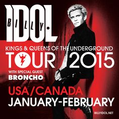 """The punk rock artist, Billy Idol, has announced his """"Kings & Queens Of The Underground Tour,"""" for January and February of Rock And Roll Bands, Rock Bands, Beacon Theater, Underground Tour, Beautiful Lyrics, Billy Idol, Rock Artists, Event Calendar, Upcoming Events"""