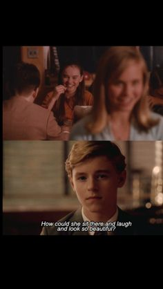 Flipped (2010) ~ Bryce Loski (Callan McAuliffe): Strange, here I was having lunch with the hottest girl in school, but I was miserable. Because less than twenty feet away from me was Juli, my Juli, with Eddie Trulock. She's laughing; what was she laughing about? How could she sit there and laugh, and look so beautiful?