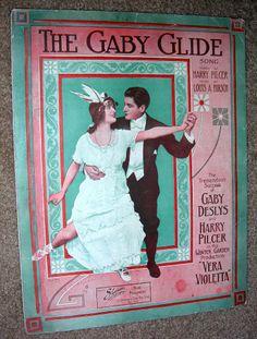1911 Sheet Music THE GABY GLIDE Louis Hirsch GABY DESLYS & HARRY PILCER  Dancers
