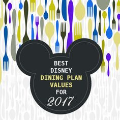 Best Disney Dining Plan credit values for 2017