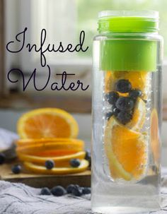Infused Water: The Benefits and My Favorites