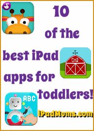 10 of the Best iPad Apps for Toddlers! @iPadmums.com